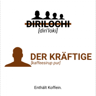DIRILOCHI - Der Kräftige